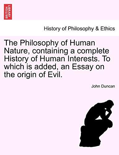 The Philosophy of Human Nature, containing a: John Duncan