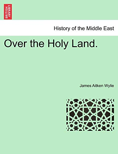 9781241491567: Over the Holy Land.