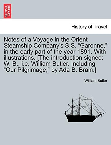 9781241491826: Notes of a Voyage in the Orient Steamship Company's S.S.