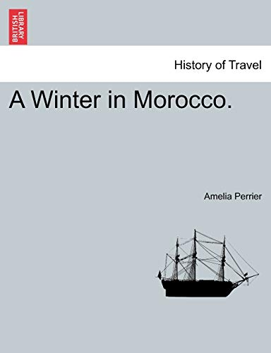 9781241492274: A Winter in Morocco.