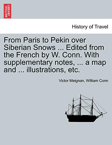 From Paris to Pekin Over Siberian Snows: Victor Meignan