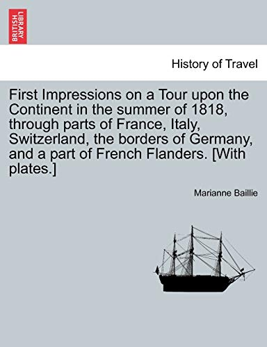 First Impressions on a Tour Upon the: Marianne Baillie