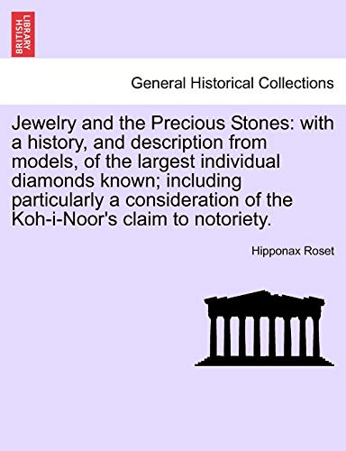 Jewelry and the Precious Stones: With a: Hipponax Roset