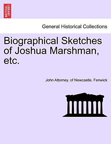 9781241521868: Biographical Sketches of Joshua Marshman, etc.