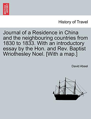 Journal of a Residence in China and: David Abeel