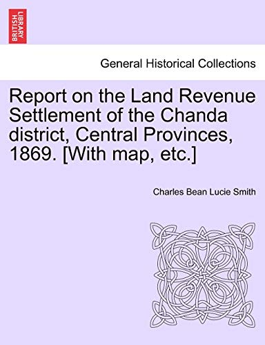 Report on the Land Revenue Settlement of: Smith, Charles Bean