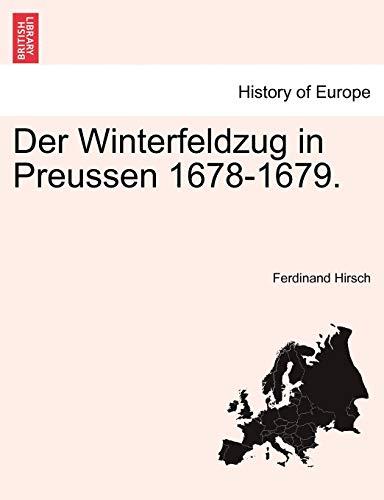 Der Winterfeldzug in Preussen 1678-1679. - Hirsch, Ferdinand