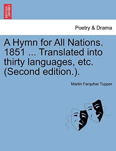 A Hymn for All Nations. 1851 .: Tupper, Martin Farquhar