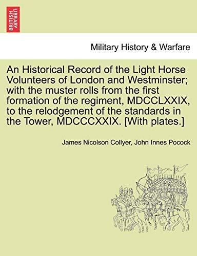 An Historical Record of the Light Horse: James Nicolson Collyer,
