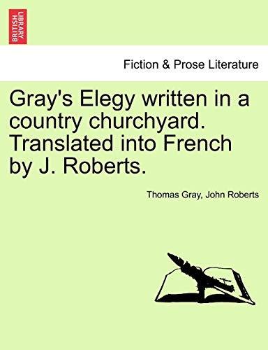 Gray's Elegy Written in a Country Churchyard.: Thomas Gray