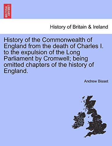 History of the Commonwealth of England from: Bisset, Andrew