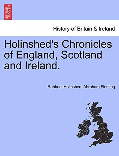 Holinshed's Chronicles of England, Scotland and Ireland.: Holinshed, Raphael