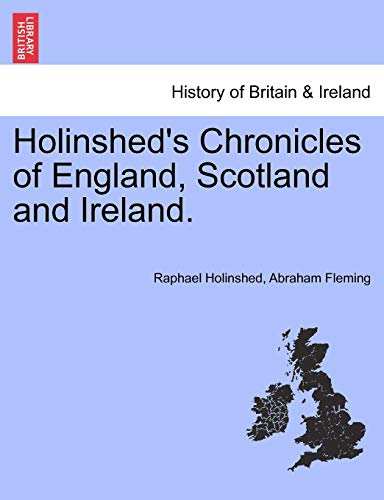 9781241560096: Holinshed's Chronicles of England, Scotland and Ireland. VOL. I