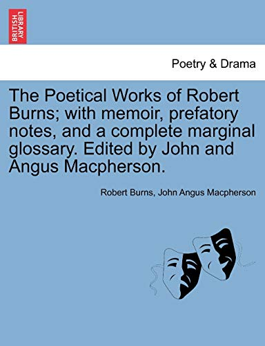 The Poetical Works of Robert Burns; With: Robert Burns, John
