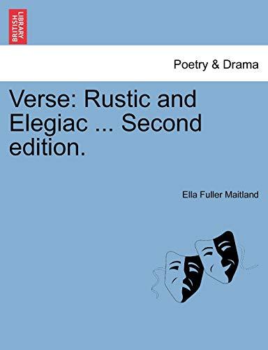 Verse: Rustic and Elegiac . Second edition.: Ella Fuller Maitland