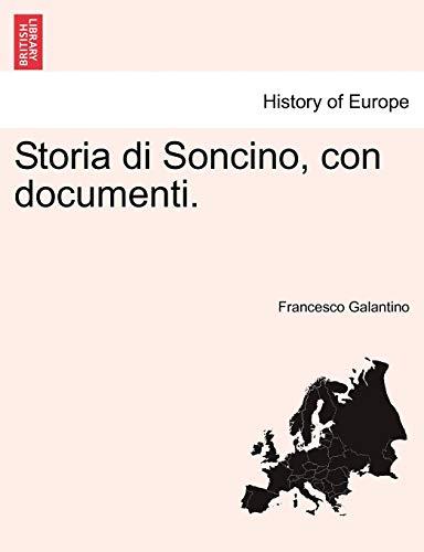 9781241570095: Storia di Soncino, con documenti.