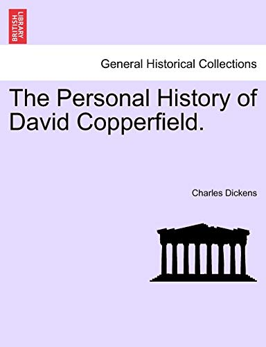 The Personal History of David Copperfield. (1241572917) by Dickens, Charles