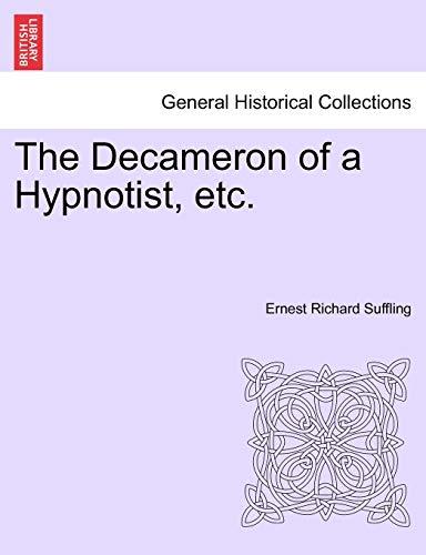9781241578947: The Decameron of a Hypnotist, etc.
