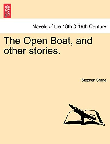 a comparison of the open boat and the red badge of courage by stephen crane