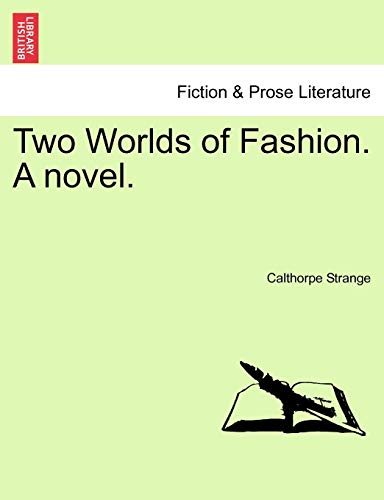 9781241582272: Two Worlds of Fashion. A novel.