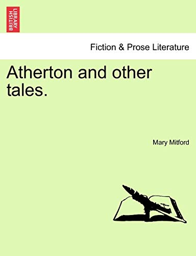 9781241583026: Atherton and other tales.