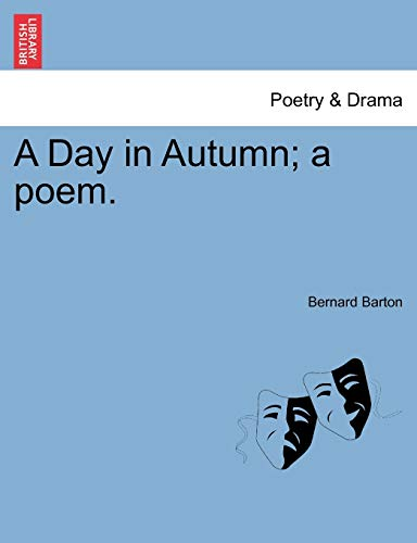 9781241595272: A Day in Autumn; a poem.
