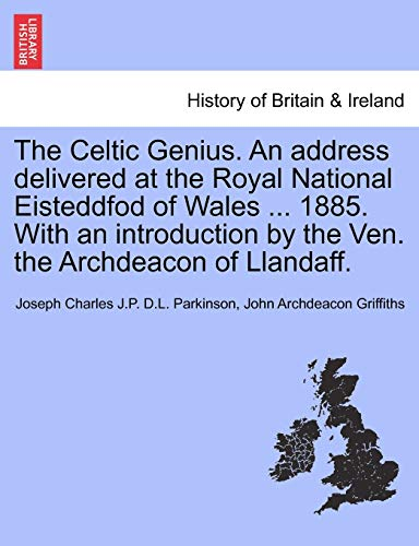 The Celtic Genius. an Address Delivered at: Joseph Charles J