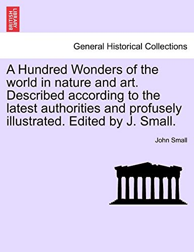 A Hundred Wonders of the world in: Small, John