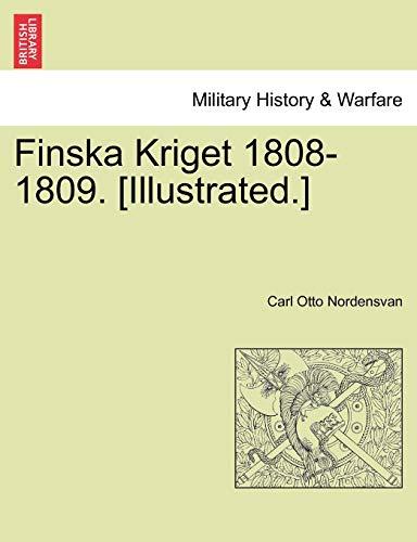 9781241597665: Finska Kriget 1808-1809. [Illustrated.] (Swedish Edition)