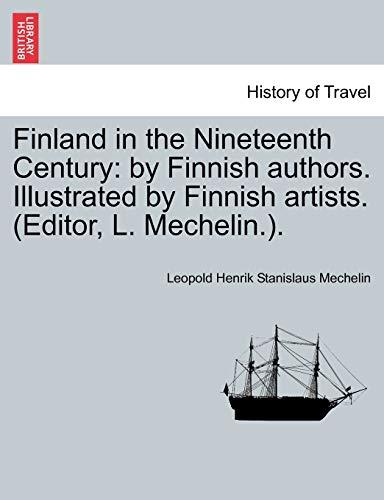 Finland in the Nineteenth Century: By Finnish: Leopold Henrik Stanislaus