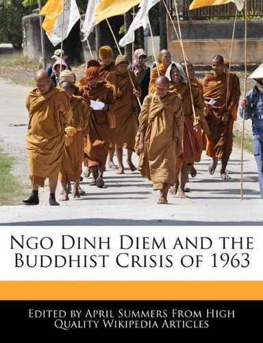 9781241617035: Ngo Dinh Diem and the Buddhist Crisis of 1963