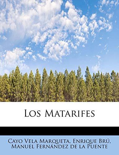 9781241632113: Los Matarifes (Spanish Edition)