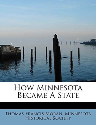 9781241636210: How Minnesota Became A State
