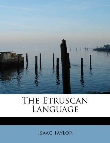 9781241645328: The Etruscan Language