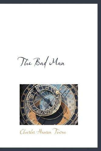 9781241667177: The Bad Man
