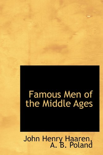 9781241667269: Famous Men of the Middle Ages