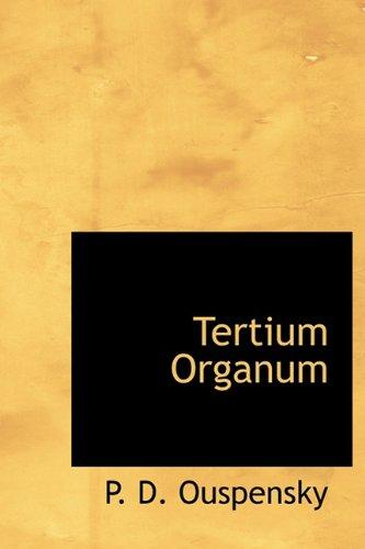 Tertium Organum (1241667748) by P. D. Ouspensky