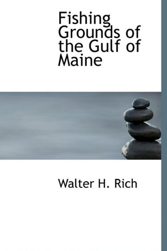 9781241667979: Fishing Grounds of the Gulf of Maine