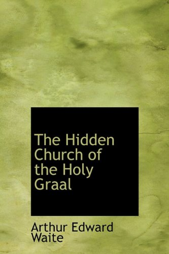 9781241668051: The Hidden Church of the Holy Graal