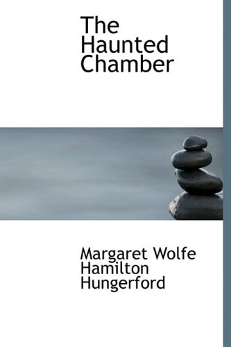 9781241668334: The Haunted Chamber