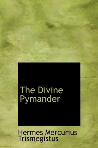 9781241668358: The Divine Pymander