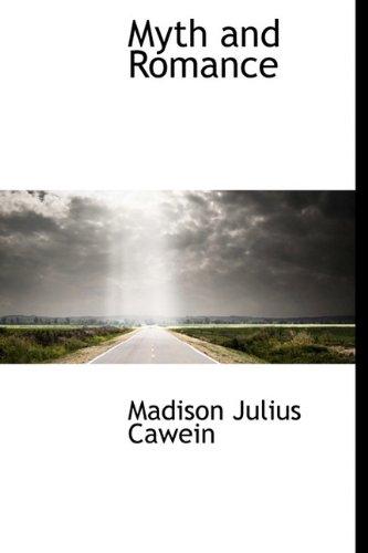 Myth and Romance: Madison Julius Cawein