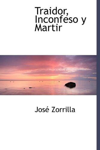 9781241669409: Traidor, Inconfeso y Martir
