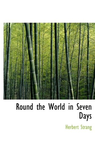 9781241669560: Round the World in Seven Days