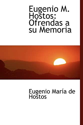 Eugenio M. Hostos: Ofrendas a su Memoria: María de Hostos,