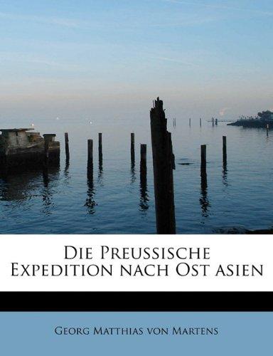 9781241671617: Die Preussische Expedition nach Ost asien
