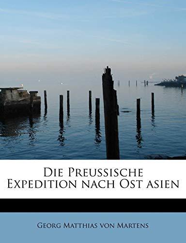 9781241671624: Die Preussische Expedition nach Ost asien