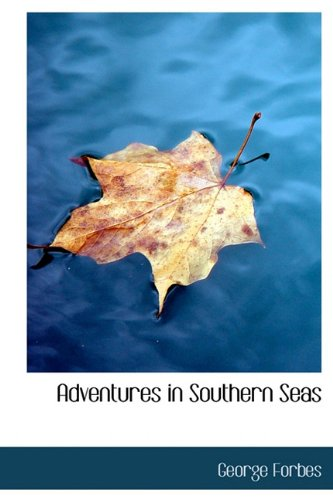 9781241674137: Adventures in Southern Seas