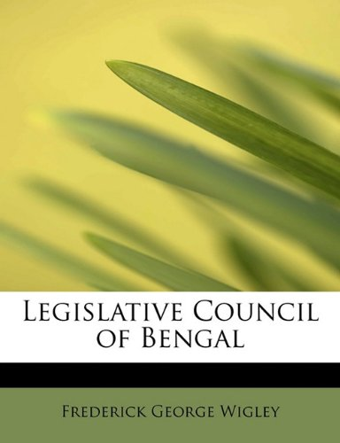 9781241674229: Legislative Council of Bengal