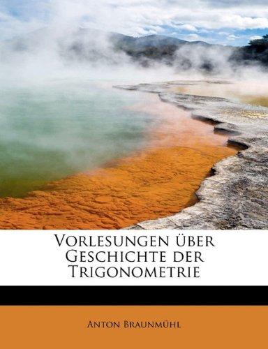 9781241675202: Vorlesungen über Geschichte der Trigonometrie